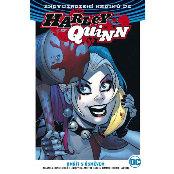 Harley Quinn 1: umře s úsměvem (Znovuzrození hrdinů DC)