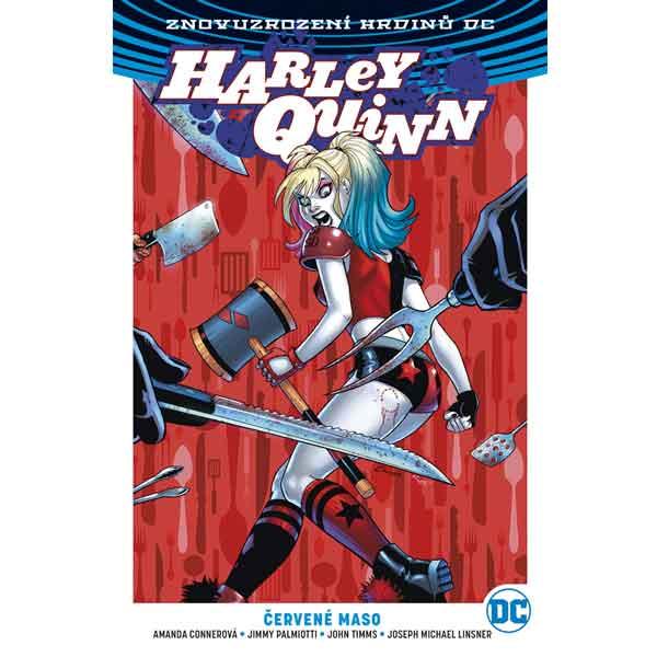 Harley Quinn 3: Červené maso (Znovuzrození hrdinů DC)