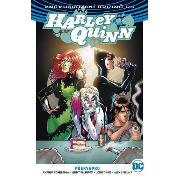 Harley Quinn 4: překvápko (Znovuzrození hrdinů DC)