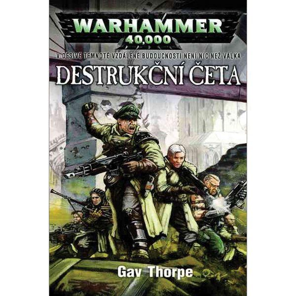 Warhammer 40,000: Destruktivní četa