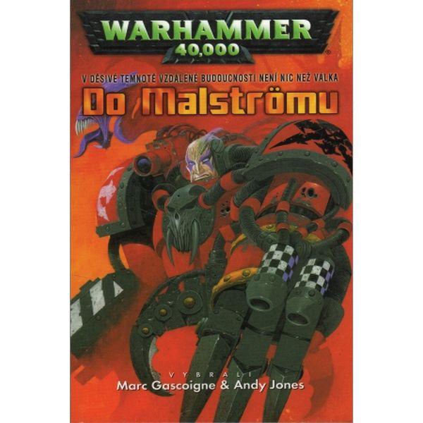 Warhammer 40,000: Do Malströmu