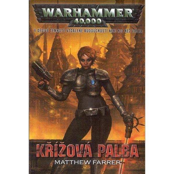 Warhammer 40,000: Křížová palba