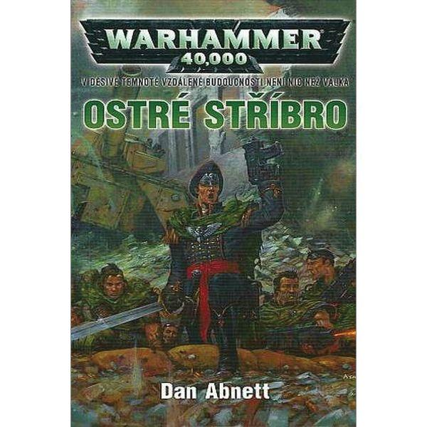 Warhammer 40,000: Ostré stříbro