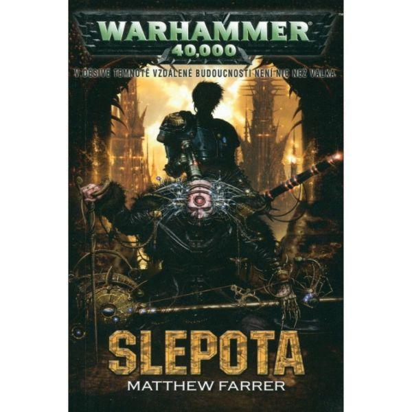 Warhammer 40,000: Slepota