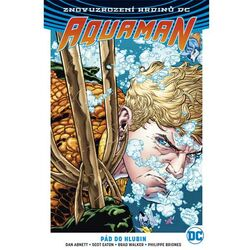 Aquaman 1: Pád do hlubin (Znovuzrození hrdinů DC)