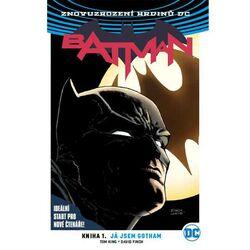 Batman 1: Já jsem Gotham (Znovuzrození hrdinů DC)
