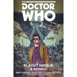 Desátý Doctor Who 2: plačící andělé z Monsu