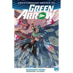 Green Arrow 3: Smaragdový psanec (Znovuzrození hrdinů DC)