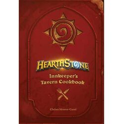Hearthstone: Innkeeper 's Tavern Cookbook
