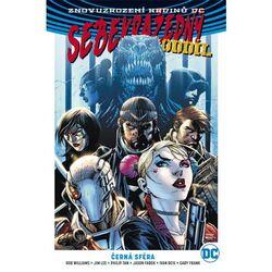 Sebevražedný oddíl 1: Černá sféra (Znovuzrození hrdinů DC)