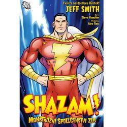 Shazam!  -monstrózní SPOLEČENSTVÍ zla